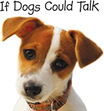 Best if dogs could talk book Reviews