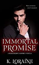 Immortal Promise: A STANDALONE Vampire Romance (The Blackthorne Vampires)