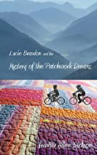 Lucie Brandon and the Mystery of the Patchwork Dreams