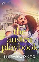 The Austen Playbook: An Opposites Attract Romance (London Celebrities Book 4)