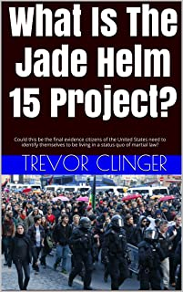 What Is The Jade Helm 15 Project?: Could this be the final evidence citizens of the United States need to identify themselves to be living in a status quo of martial law?