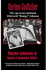 "Harlem Godfather: The Rap on my Husband, Ellsworth ""Bumpy"" Johnson Kindle Edition"