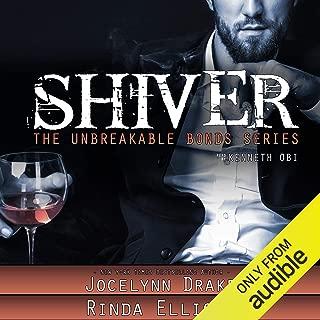 Shiver: Unbreakable Bonds Series, Book 1