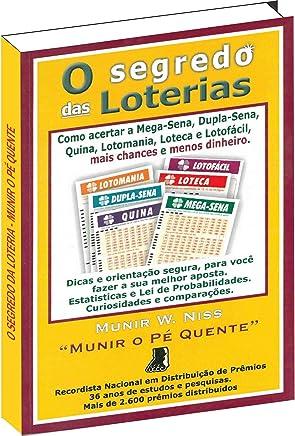 Os Segredos Das Loterias De Munir O Pé Quente