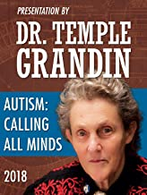 Dr. Temple Grandin - Autism: Calling All Minds
