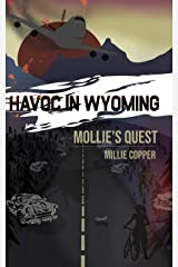 Mollie's Quest: Havoc in Wyoming, Part 3 Kindle Edition