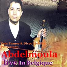 Abdelmoula Live in Belgique
