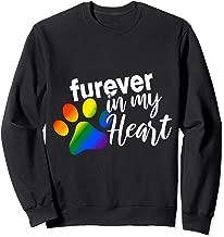 Furever In My Heart Pet Loss Rainbow-Bridge Gifts Sweatshirt
