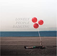 Lonely People Dancing