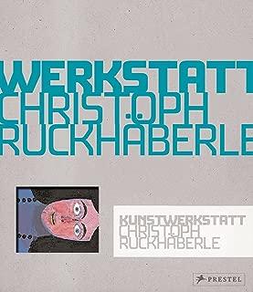 Kunstwerkstatt Christoph Ruckhäberle