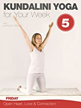 Kundalini Yoga for Your Week - Friday