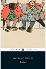 Botchan (Penguin Classics) Kindle Edition