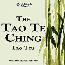 The Tao Te Ching: Original Classic Version
