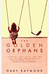 The Golden Orphans Kindle Edition