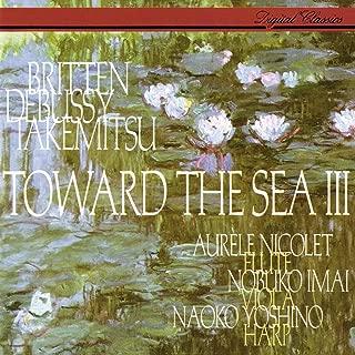 Takemitsu: Toward the Sea III / Debussy: Sonata for Flute, Viola & Harp / Britten: Lachrymae / Honegger: Petite Suite / Denisov: Duo