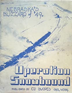 Operation Snowbound - Nebraska's Blizzard of '49