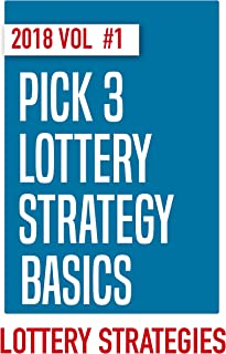 Pick 3 Lottery Systems, Methods, & Workouts for 2018: Learn the basics, learn the strategies, win more money!