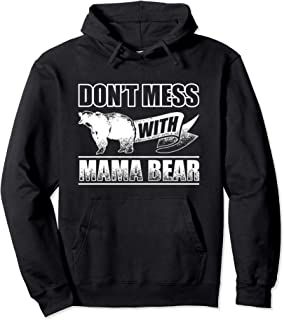 Don't Mess With Mama Bear Camping Hoodie Women Camper Gift