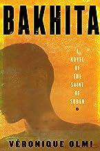 Bakhita: A Novel of the Saint of Sudan (English Edition)