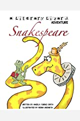 Snakespeare (Literary Lizard Adventures Book 2) Kindle Edition
