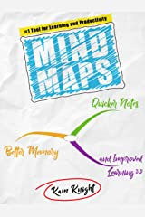 Mind Maps: Quicker Notes, Better Memory, and Improved Learning 3.0 Kindle Edition