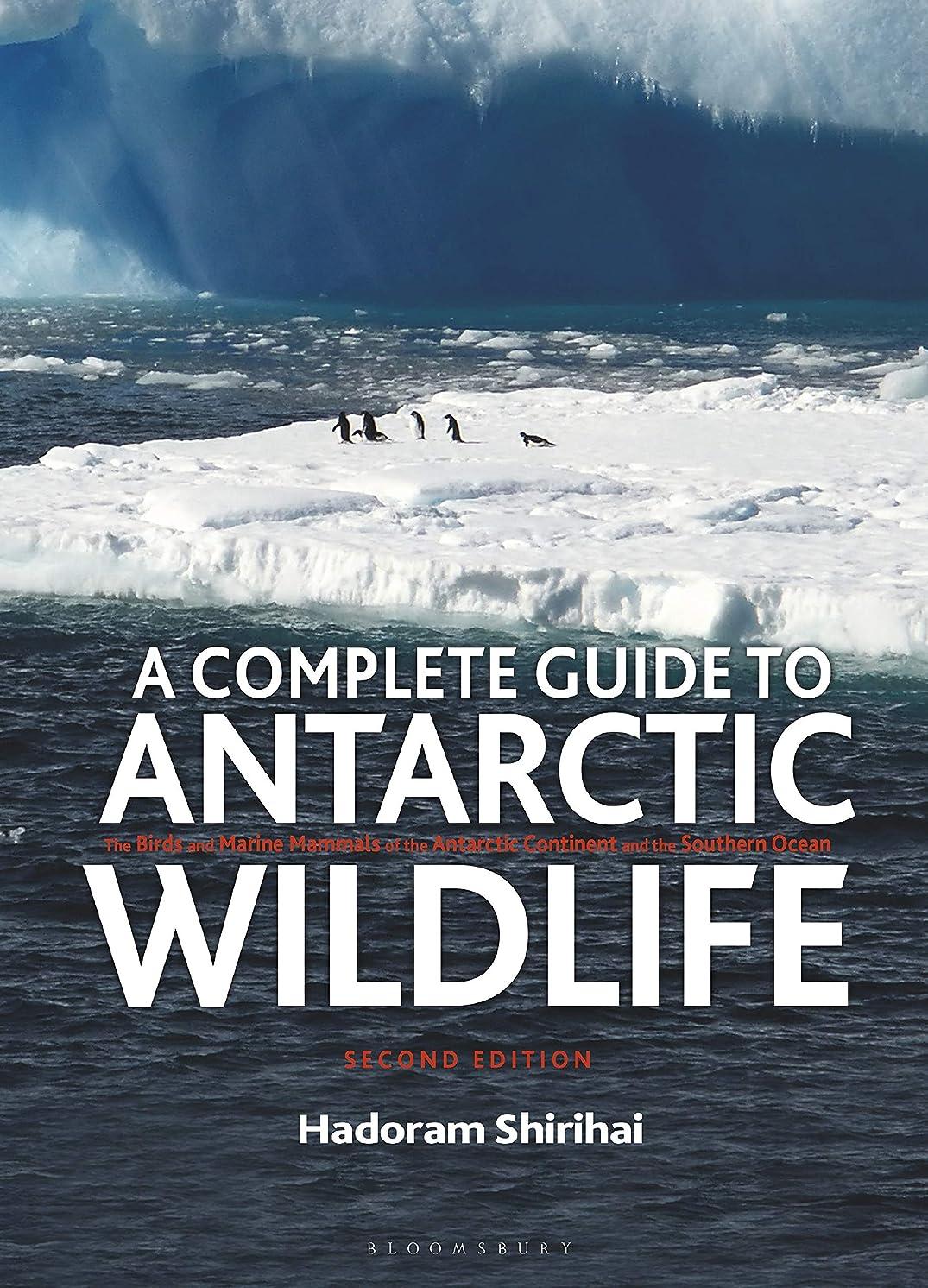 確かな人道的脳A Complete Guide to Antarctic Wildlife: The Birds and Marine Mammals of the Antarctic Continent and the Southern Ocean