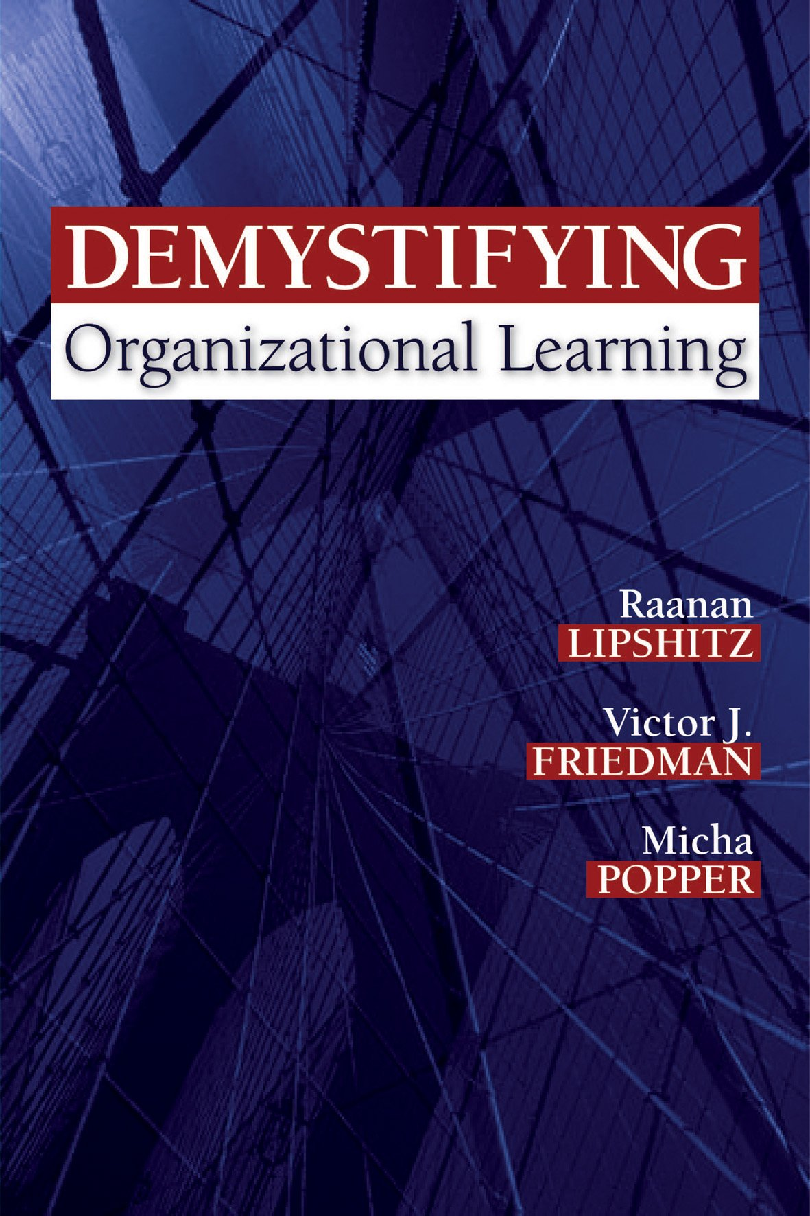 Demystifying Organizational Learning