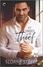 It Takes a Thief: A High Stakes Romantic Suspense (Counterfeit Capers Book 1)