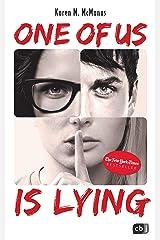 ONE OF US IS LYING: Nominiert für den Deutschen Jugendliteraturpreis 2019 (Die ONE OF US IS LYING-Reihe 1) (German Edition) Kindle Edition