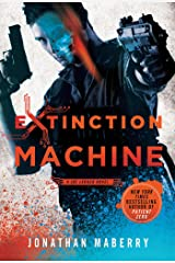 Extinction Machine: A Joe Ledger Novel Kindle Edition