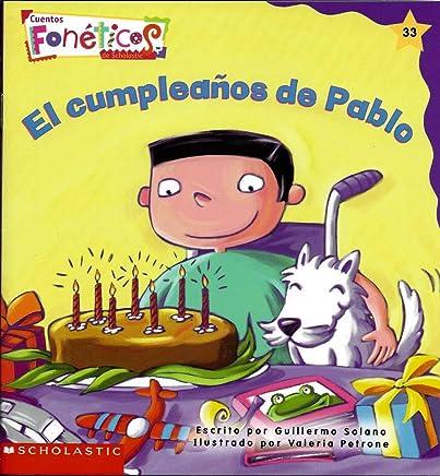 El Cumpleanos de Pablo - Cuentos Foneticos de Scholastic #32 ...