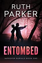 Entombed (Improper Burials Book 1)