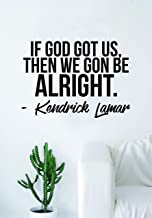 we gon be alright kendrick