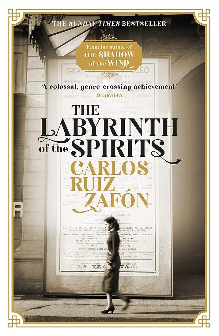 啓示休暇原子炉The Labyrinth of the Spirits: From the bestselling author of The Shadow of the Wind (English Edition)