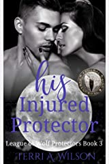 His Injured Protector: Federal Paranormal Unit Kindle Edition