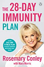 The 28-Day Immunity Plan: A vital food and fitness plan to boost resilience and protect your health