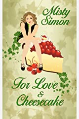 For Love and Cheesecake (Ivy Morris Mysteries) Kindle Edition