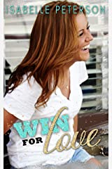 Win For Love: A Contemporary New Adult Romance Kindle Edition