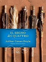 Il segno dei quattro (Italian Edition)