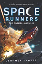 Space Runners #3: The Cosmic Alliance