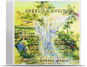 Angelica Musica Vol. 11 Angels 12 to 7, Instrumental Music version The Traditional Study of Angels