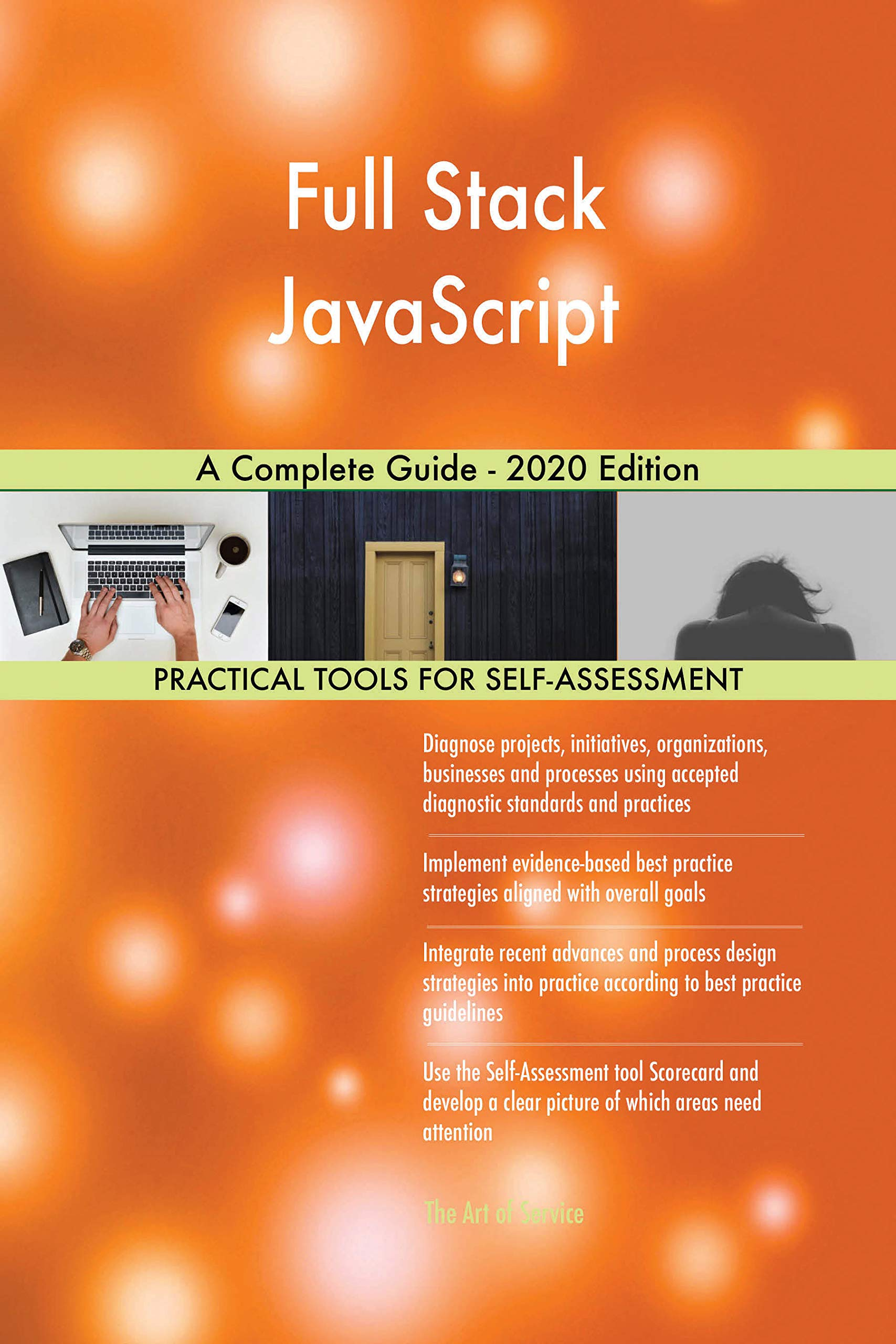 Full Stack JavaScript A Complete Guide - 2020 Edition