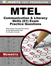 MTEL Communication and Literacy Skills Practice Questions: MTEL Practice Tests and Exam Review for the Massachusetts Tests for Educator Licensure