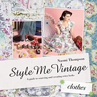 Style Me Vintage: HCes: A Guide to Sourcing and Creating Retro Looks