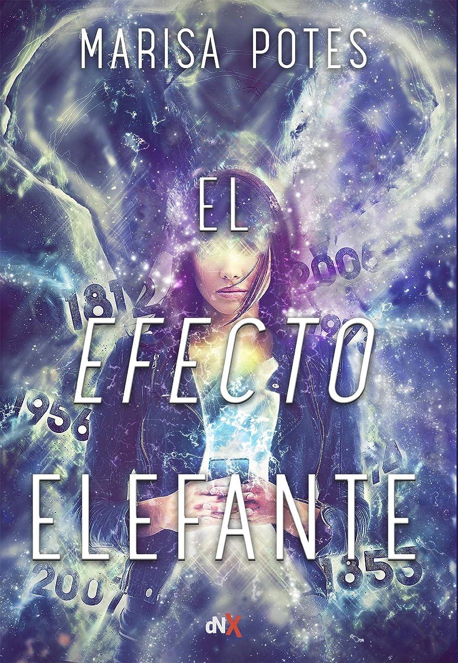 El efecto elefante (Spanish Edition)
