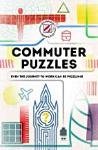 Overworked & Underpuzzled: Commuter Puzzles: Even the journey to work can be puzzling! (Overworked and Underpuzzled)