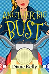 Another Big Bust (Busted Series Book 2) Kindle Edition