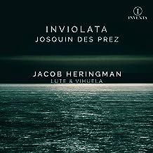 Josquin Des Prez: Inviolata [Jacob Heringman] [Resonus Classics: INV1004]