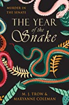 The Year of the Snake: Murder in the Senate (The Calidus Series Book 1)
