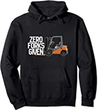 Funny Forklift Operator - Zero Forks Given Pullover Hoodie